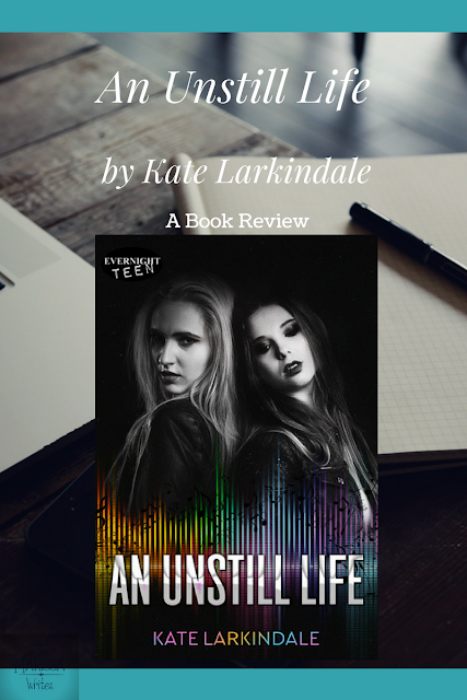 Book Review An Unstill Life by Kate Larkindale on Reading List