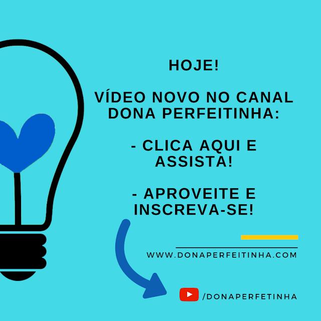 YouTube de casa, organização, rotina e reflexões