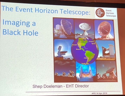 Imaging the M87 Black Hole (Source: Shep Doeleman, EHT Collaboration, April APS Meeting in Denver)