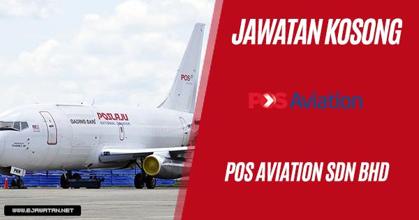 jawatan kosong Pos Aviation 2018