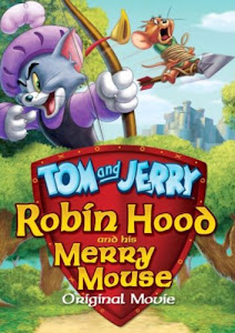 Tom and Jerry: Robin Hood and His Merry Mouse Poster