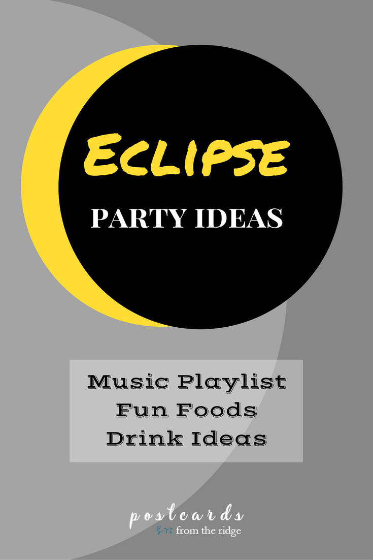 Love these eclipse viewing party ideas! Food, drinks, and music!