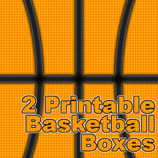Title- 2 printable basketball boxes