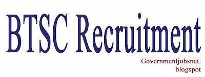 BTSC Recruitment
