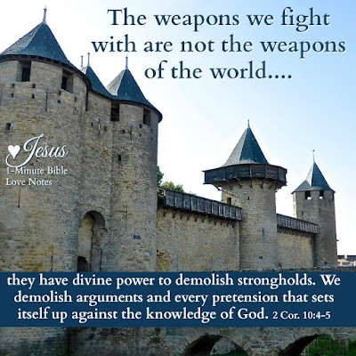 2 Corinthians 10:4, demolishing strongholds, divine weapons of God
