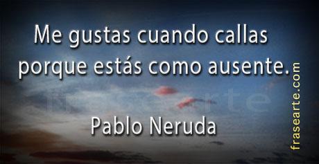 Frases de amor - Pablo Neruda