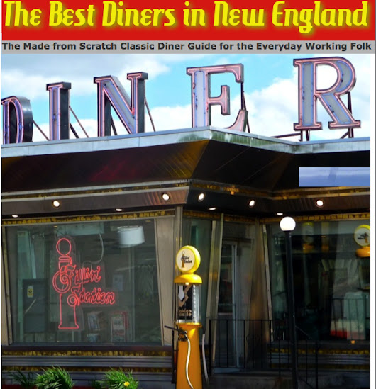 Old School Diners Featured in The Best Diners in New England Book