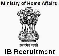 MHA.NIC.IN Intelligence Bureau Recruitment For 750 Posts of Assistant Central Intelligence Officer-Grade II/Executive Examination-2014