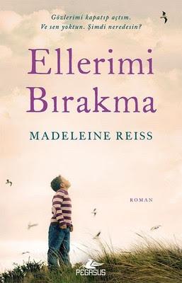 Ellerimi Bırakma-Madeleine Reiss