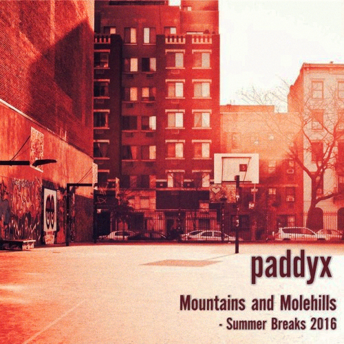 Mountains and Molehills - Montags Mixtape von PaddyX | Free Download