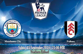 Prediksi Manchester City vs Fulham 15 September 2018