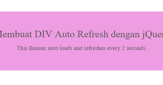 Membuat div auto refresh dengan jquery code generator website - Jquery refresh div ...