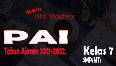 RPP PAI dan BP 1 Lembar SMP Kelas 7 Tahun 2021 RPP 1 Lembar PAI dan BP SMP Kelas 7 Tahun Ajaran 2021-2022