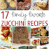 17 Family Favorite Zucchini Recipes