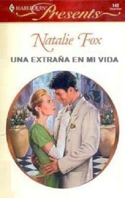 Natalie Fox - Una extraña en mi vida