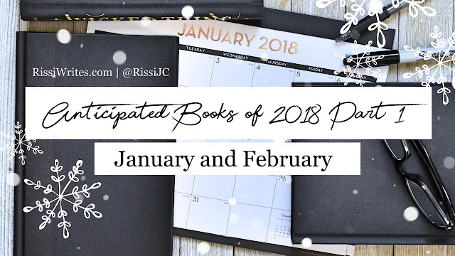 Booktube Talk   2018 Releases to Anticipate: January – March (or So)