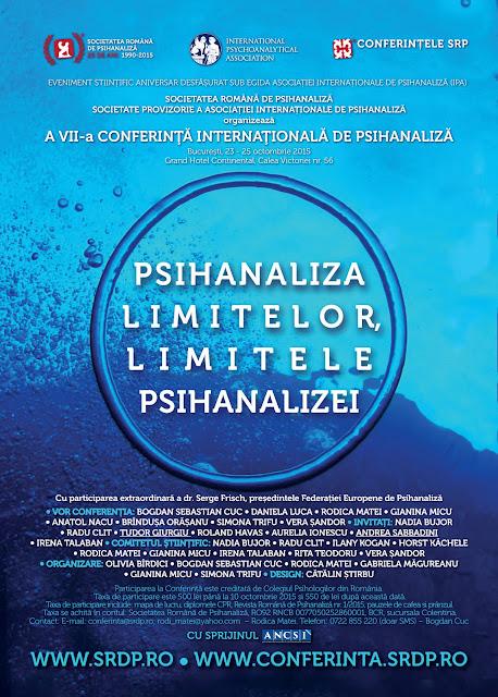 """Conferinta Internationala de Psihanaliza """"Psihanaliza limitelor, limitele psihanalizei"""""""