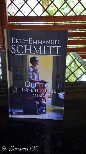 "Różne oblicza miłości u Érica-Emmanuela Schmitta: ""Odette i inne historie miłosne"""