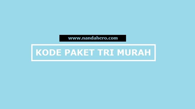 Kode Paket Internet Tri (3) Murah Terbaru 2020