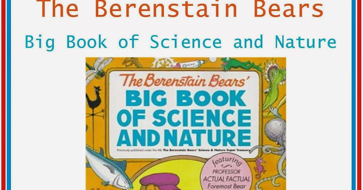 Berenstain Bears Big Book Of Science And Nature