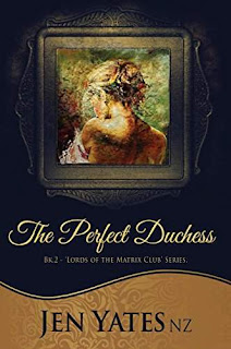 The Perfect Duchess - a sexy historical romance by Jen YatesNZ