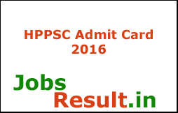 HPPSC Admit Card 2016