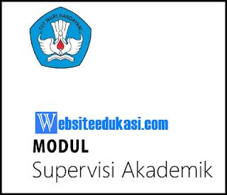 Modul Supervisi Akademik 2018 (Diklat Calon Pengawas Sekolah)