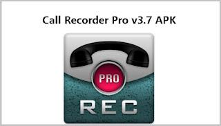 Call Recorder Pro v3.7 APK