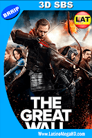 La Gran Muralla (2016) Latino HD 3D SBS 1080P - 2016