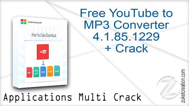 Free YouTube to MP3 Converter 4.1.85.1229 + Crack