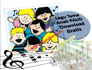 lagu tema anak paud gratis guru bantu