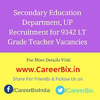 Secondary Education Department, UP Recruitment for 9342 LT Grade Teacher Vacancies