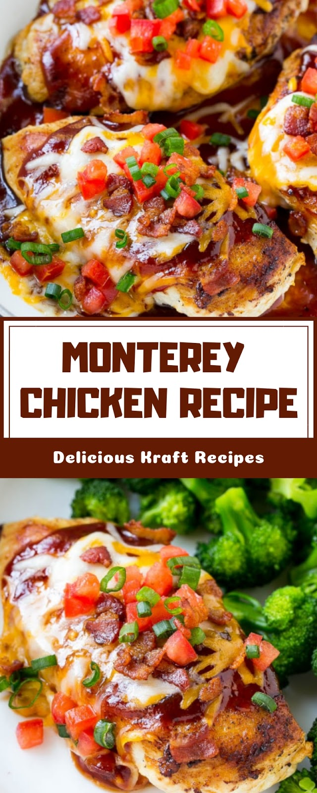 MONTEREY CHICKEN RECIPE