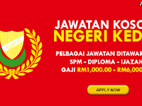 KEKOSONGAN JAWATAN TERBARU DI NEGERI KEDAH - GAJI RM1,000.00 - RM6,000.00