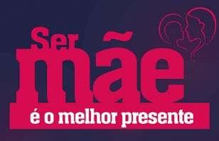 Promoção ACMC Mogi das Cruzes Dia das Mães 2018 Ser Mãe Melhor Presente