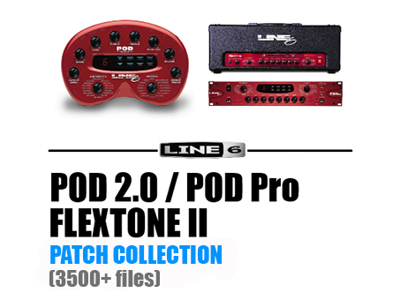 LINE 6 POD 2 0, POD PRO, Flextone II PATCH COLLECTION