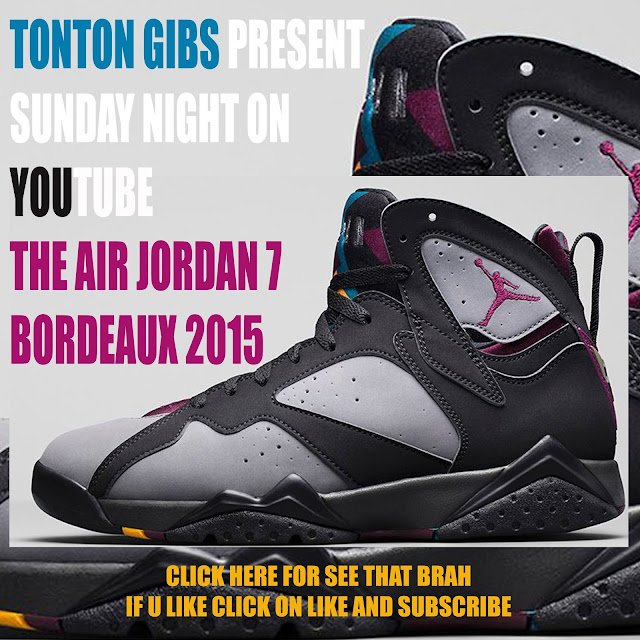 6edda39d06a5 OMG SNEAKERS  AIR JORDAN 7 BORDEAUX 2015 ON YOUTUBE SUNDAY NIGHT