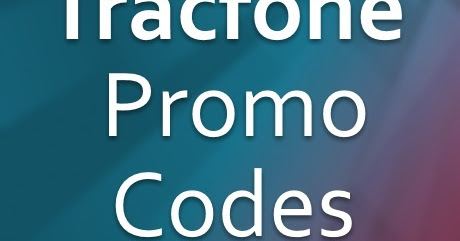 Tracfone Promo Codes for April 2017