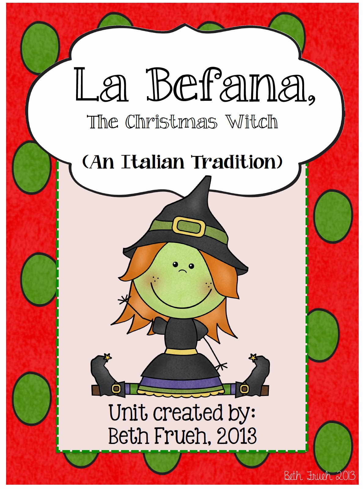 La Befana A Christmas Tradition In Italy Literacy Unit