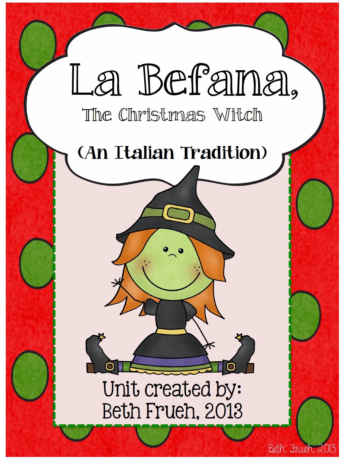 la befana a tradition in italy literacy unit adventures of a schoolmarm