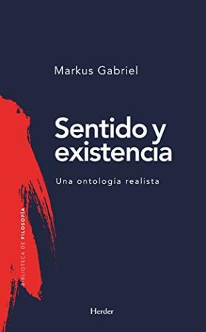 Sentido y existencia: Una ontología realista