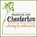 http://www.amongstlovelythings.com/p/weekends-with-chesterton.html#.Uu1Ld7S4tEI