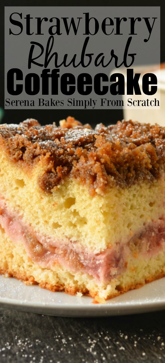 Strawberry Rhubarb Coffeecake from serenabakessimplyfromscratch.com