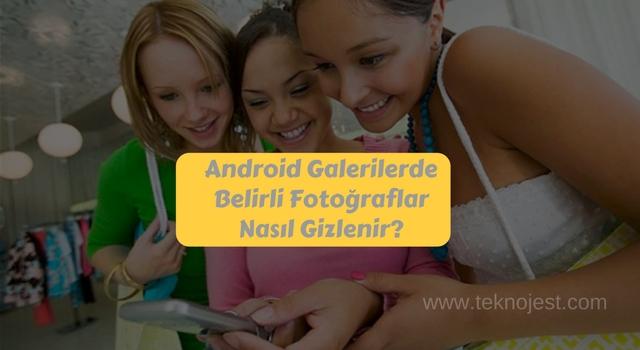 android-telefonda-fotograf-gizleme