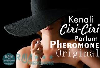 Ciri-ciri parfum pheromone asli