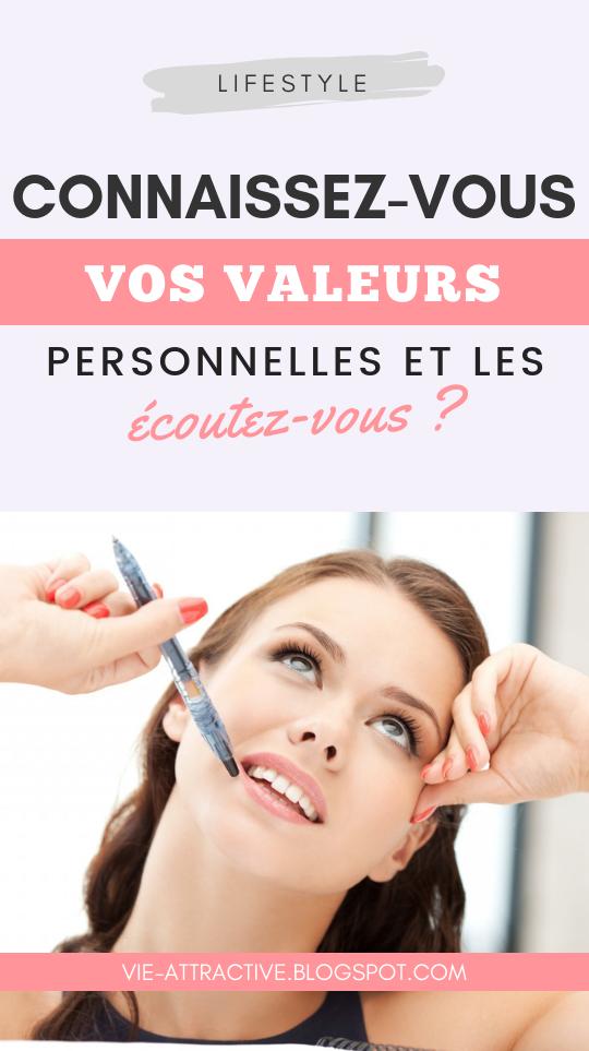 Connaissez-vous vos valeurs personnelles et les écoutez-vous ? | développement personnel