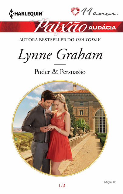 Poder & Persuasão Harlequin Paixão Audácia - ed. 5 - Lynne Graham