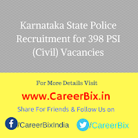 Karnataka State Police Recruitment for 398 PSI (Civil) Vacancies
