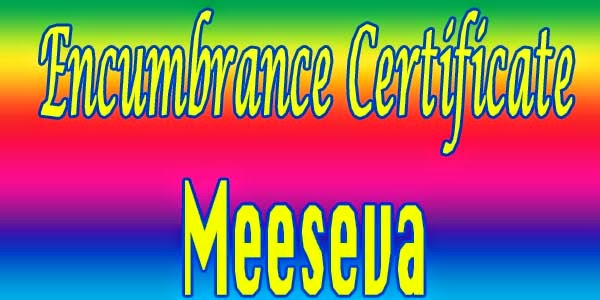 Encumbrance Certificate Apply Meeseva