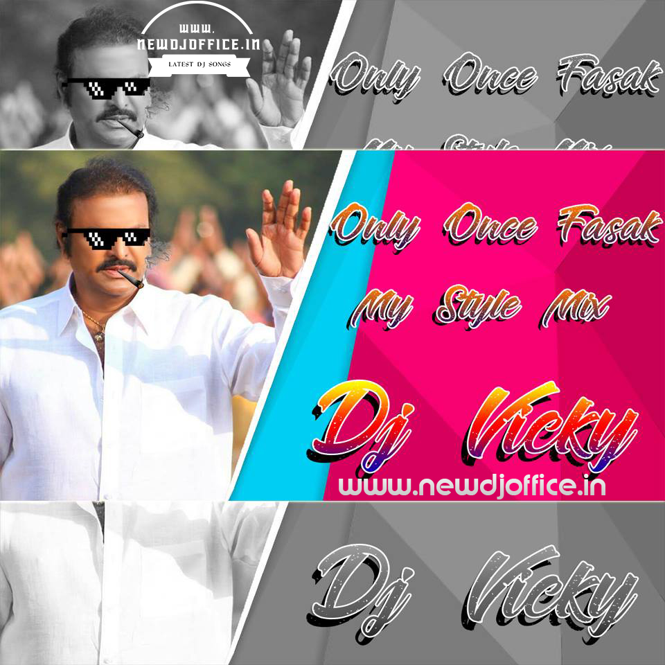Only Once Fasak Song Gajjal Congo Mix Dj Mix By Dj Vicky Www